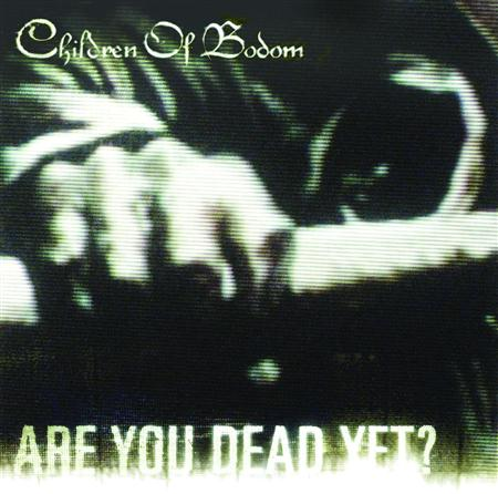 Children Of Bodom - Are You Dead Yet? [Explicit Ve - Zortam Music