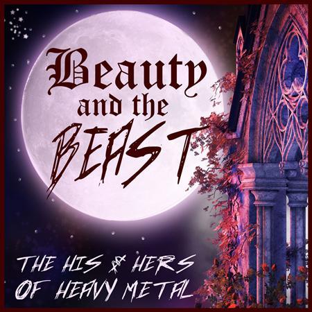 Nightwish - Beauty And The Beast The His & Hers Of Heavy Metal Featuring The Best Male And Female Heavy Metal Bands Nightwish, Sirenia, Hammerfall, Meshuggah,  More! - Zortam Music
