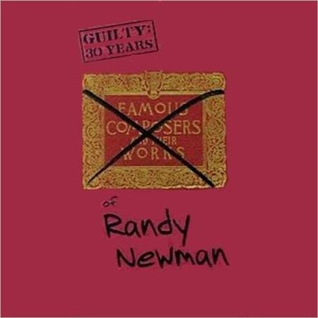 Randy Newman - Guilty 30 Years Of Randy Newman [disc 1] - Zortam Music