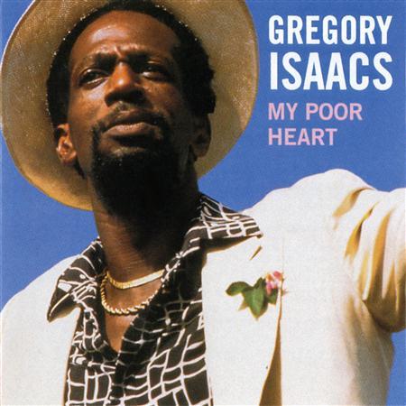 Gregory Isaacs - My Poor Heart - Zortam Music