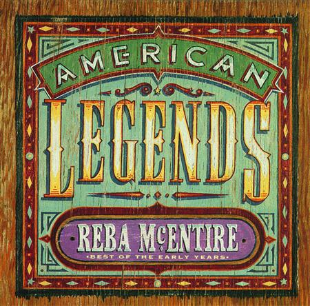Reba McEntire - American Legends: Best of the Early Years - Zortam Music