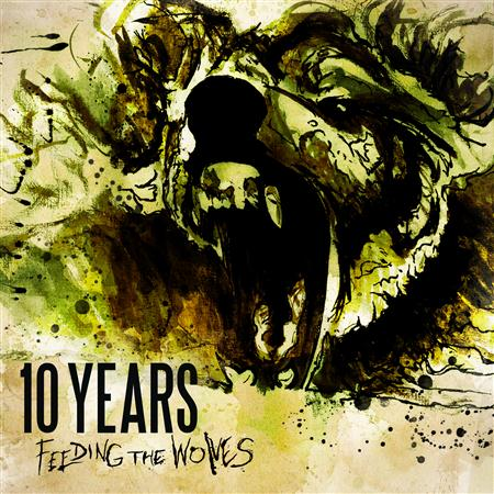 10 Years - Feeding the Wolves [Deluxe Edition] - Zortam Music