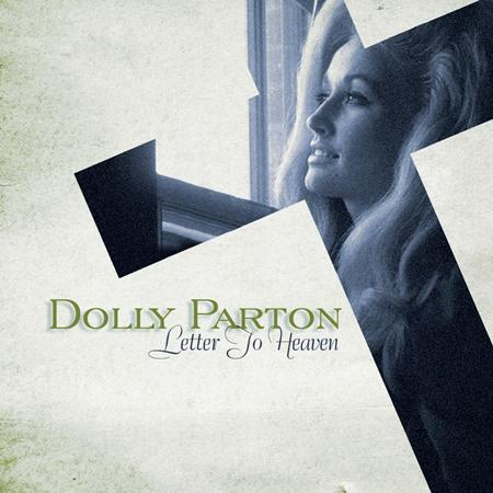 DOLLY PARTON - Letter to Heaven: Songs of Faith & Inspiration - Zortam Music