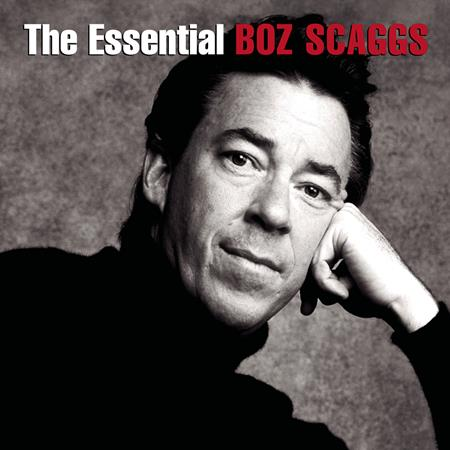 Boz Scaggs - The Essential Boz Scaggs [disc 1] - Zortam Music