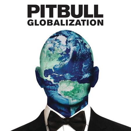 Pitbull - Globalization [Bonus Tracks] - Zortam Music