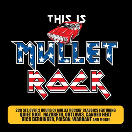 Rick Derringer - This Is Mullet Rock 2.0 - Zortam Music