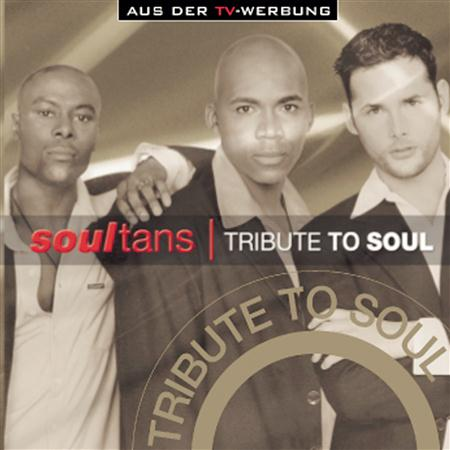 Soultans - Tribute To Soul - Zortam Music