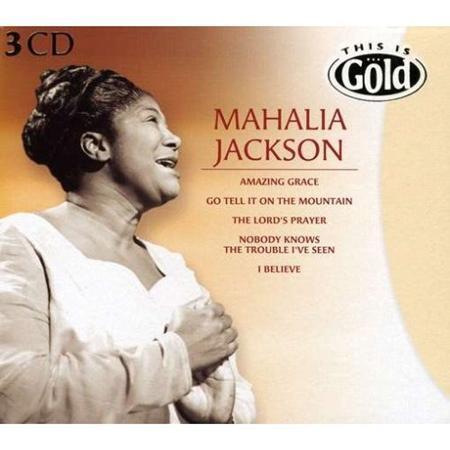 Mahalia Jackson - This Is Gold (disc 1) - Zortam Music