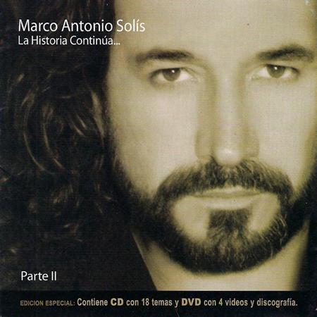 Marco Antonio Solis - La Historia Continua... Parte - Zortam Music