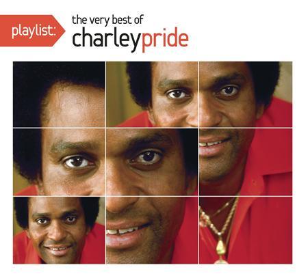 Charley Pride - Playlist The Very Best Of Charley Pride - Zortam Music