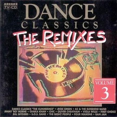 $R1CJ2T1 - Dance Classics The Remixes Volume 3 - Zortam Music