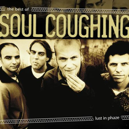 Soul Coughing - Lust In Phaze The Best Of Soul Coughing - Zortam Music