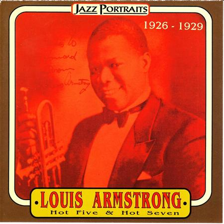Louis Armstrong - Louis Armstrong and His Hot Five & Hot Seven - Zortam Music