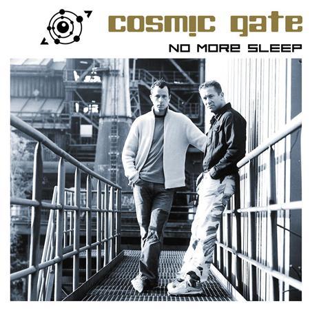 Cosmic Gate - No More Sleep! - Zortam Music