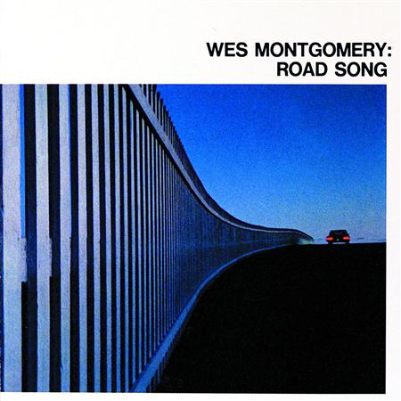 Wes Montgomery - Road Song - Zortam Music