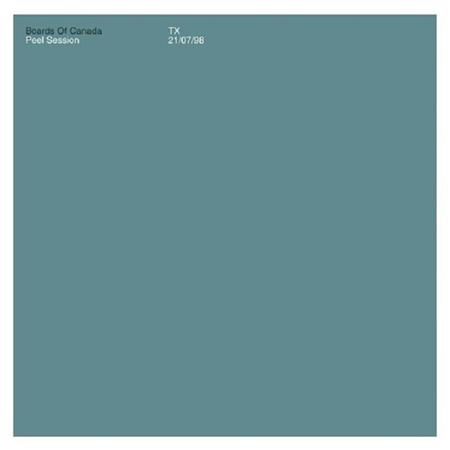 Boards Of Canada - Peel Session [ep] - Zortam Music