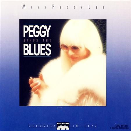 Peggy Lee - Miss Peggy Lee Sings The Blues - Zortam Music