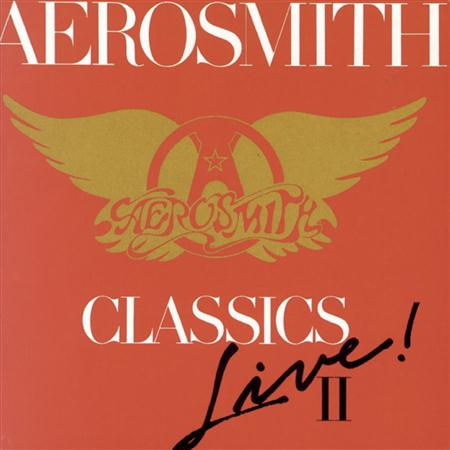 Aerosmith - Classics Live! Vol. 2 - Zortam Music
