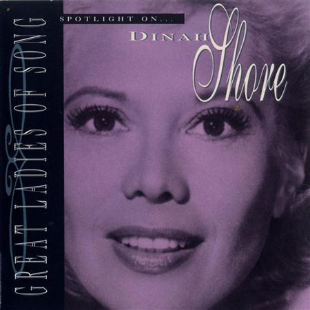 Dinah Shore - Great Ladies Of Song  Spotlight On Dinah Shore - Zortam Music
