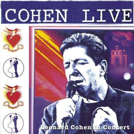 Leonard Cohen - Cohen Live - Zortam Music