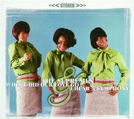 Diana Ross and The Supremes - Where Did Our Love Go & I Hear A Symphony [2 Classic Albums On 1 Cd] - Zortam Music