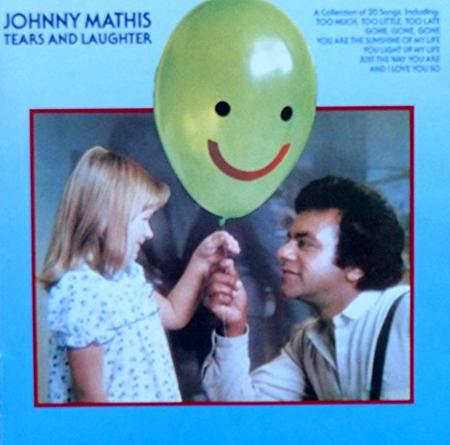 Johnny Mathis - Tears & Laughter - Zortam Music