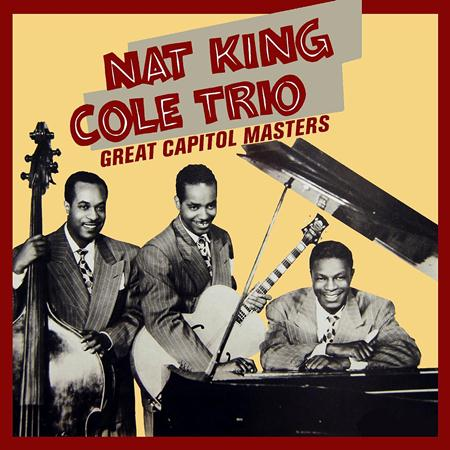Nat King Cole - Nat King Cole Trio - Zortam Music