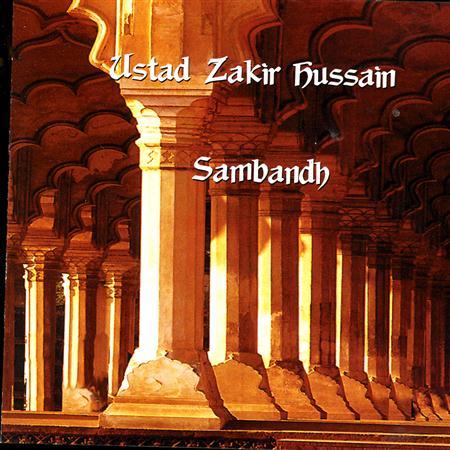 zakir hussain - Sambandh - Zortam Music
