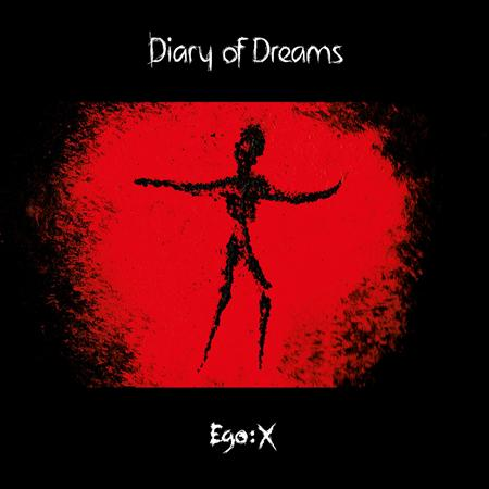 Diary Of Dreams - Ego:X X1 - Zortam Music