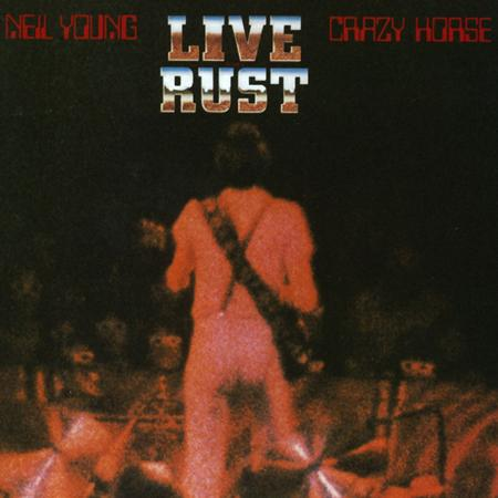 Neil Young & Crazy Horse - Rust Never Sleeps [Video] - Zortam Music
