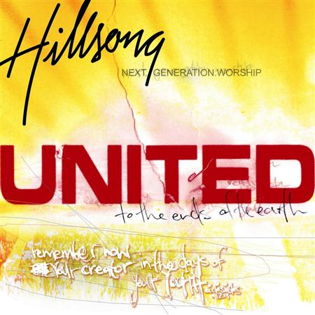 Hillsong United - To the ends of the earth - Zortam Music