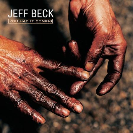 Beck, Jeff - You Had It Coming - Zortam Music