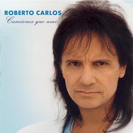Roberto Carlos - 1997 - Canciones Que Amo - Zortam Music