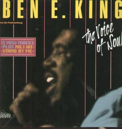 Ben E. King - The Voice Of Soul - Lyrics2You