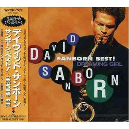 DAVID SANBORN - Sanborn Best! Dreaming Girl - Zortam Music
