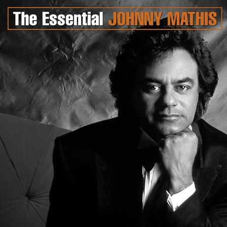 Johnny Mathis - The Essential Johnny Mathis Disc 1 - Zortam Music