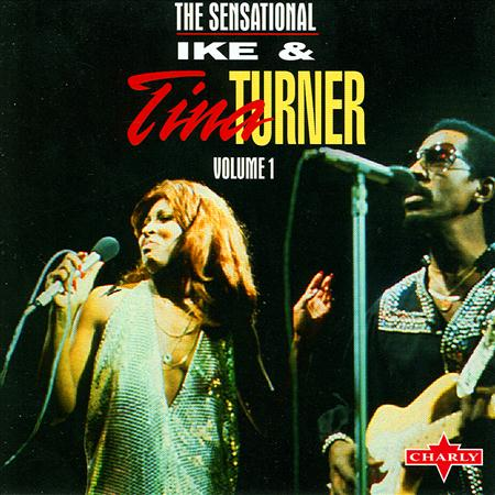 Ike & Tina Turner - The Sensational [Disc 1] - Zortam Music