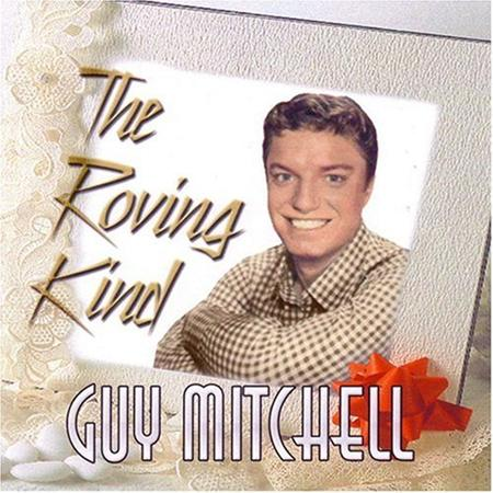 Guy Mitchell - My Heart Cries for You / The Roving Kind - Zortam Music
