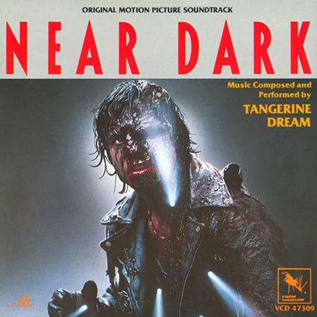 Tangerine Dream - Near Dark [soundtrack] - Zortam Music