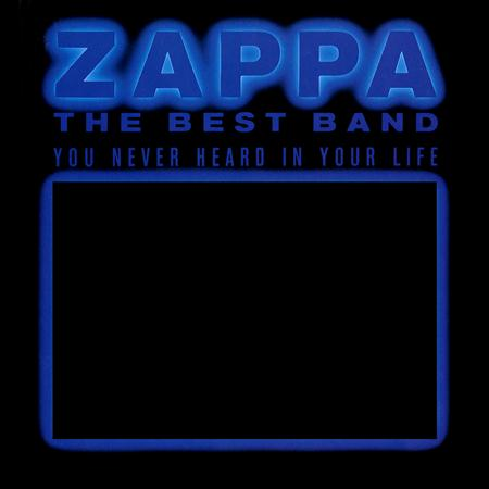 Frank Zappa - 1991 - The Best Band You Never Heard In Your Life Disc 2 - Zortam Music