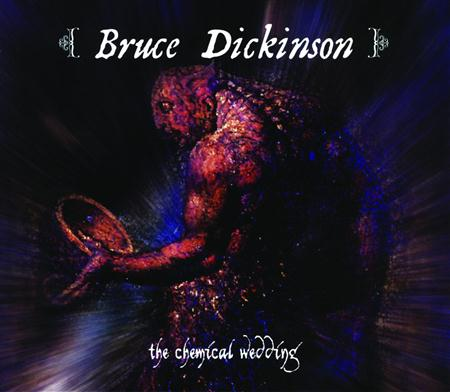 Bruce Dickinson - The Chemical Wedding (2005 Expanded Edition) - Zortam Music