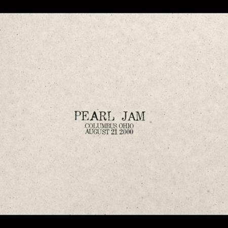 Pearl Jam - Aug. 21, 2000, Columbus, Ohio; Polaris Amphitheatre [live] [disc 1] - Zortam Music