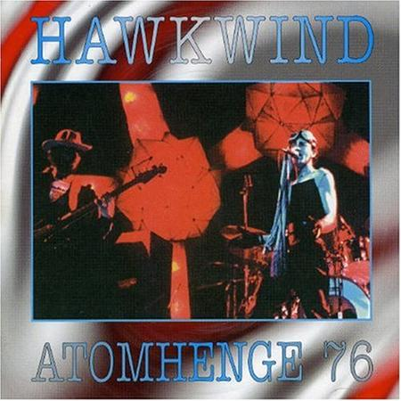 Hawkwind - Atomhenge 76 - Zortam Music