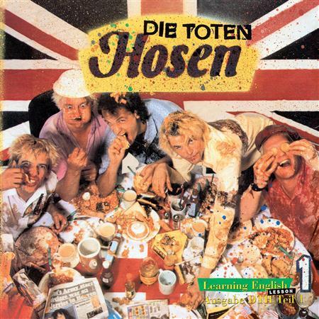 Die Toten Hosen - Learning English - Lesson One [Jubiläumsedition Remastered] - Zortam Music