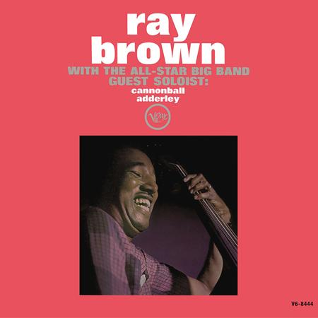 Al Green - Ray Brown With The All-Star Big Band - Guest Soloist Cannonball Adderley - Zortam Music