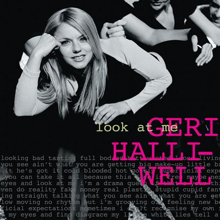 Geri Halliwell - Look At Me [Single] - Zortam Music