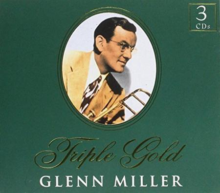 GLENN MILLER - Triple Gold [disc 1] - Zortam Music