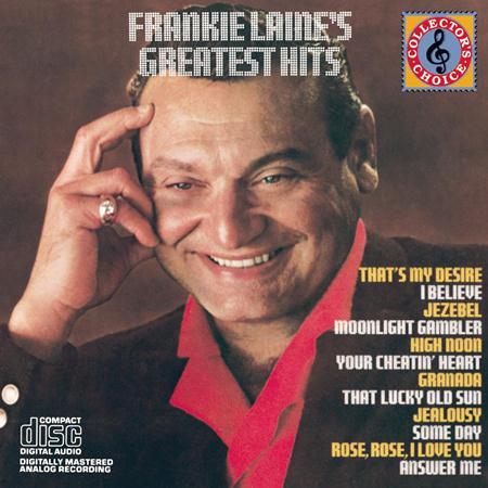 Frankie Laine - Frankie Laine Greatest Hits - Zortam Music