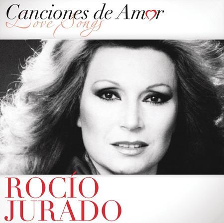 Rocio Jurado - Canciones De Amor - Zortam Music
