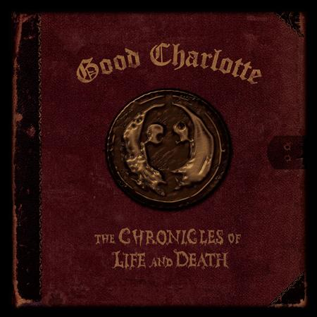 Good Charlote - The Chronicles of Life and Death - Zortam Music